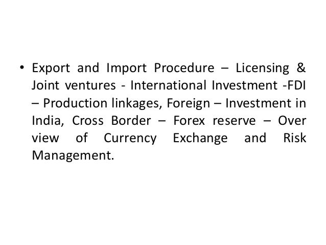 export licensing fdi Export growth in india: has fdi played a role the role of fdi in export promotion equity restrictions and licensing procedures for mrtp companies were.