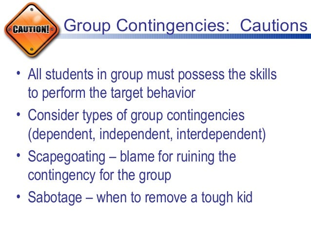 good behavior game group contingency The class-wide good behavior board game (gbbg)  gbbg deploys a group contingency, which alters the peer attention that problem behaviors may produce.