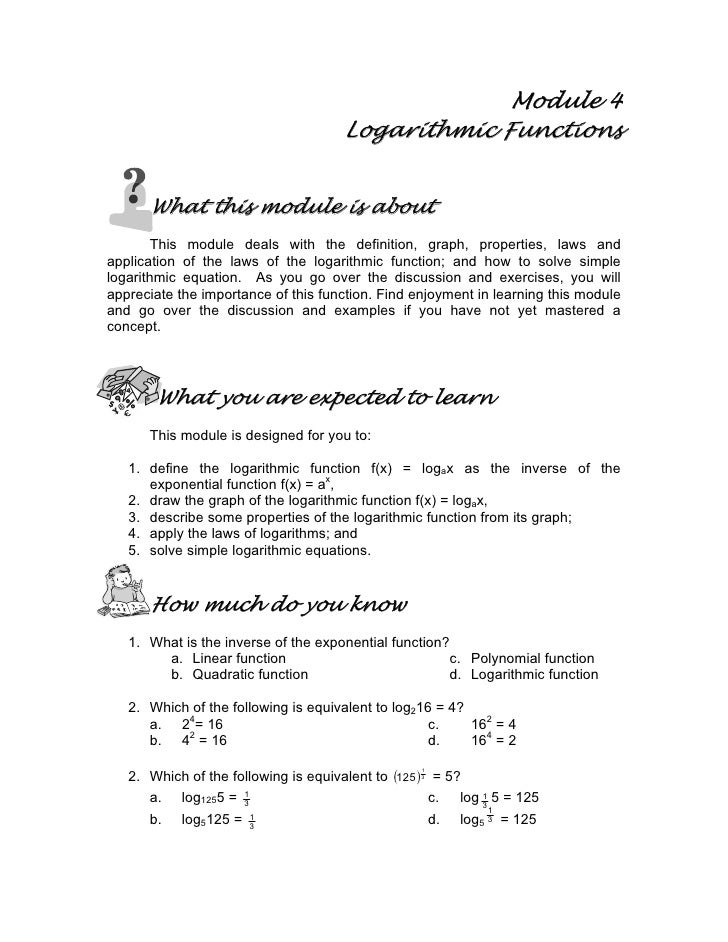 Module 4                                       Logarithmic Functions         What this module is about         This module...