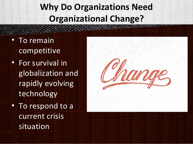 Why organisations need to change
