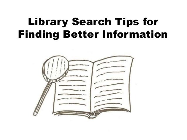 Library Search Tips for Finding Better Information