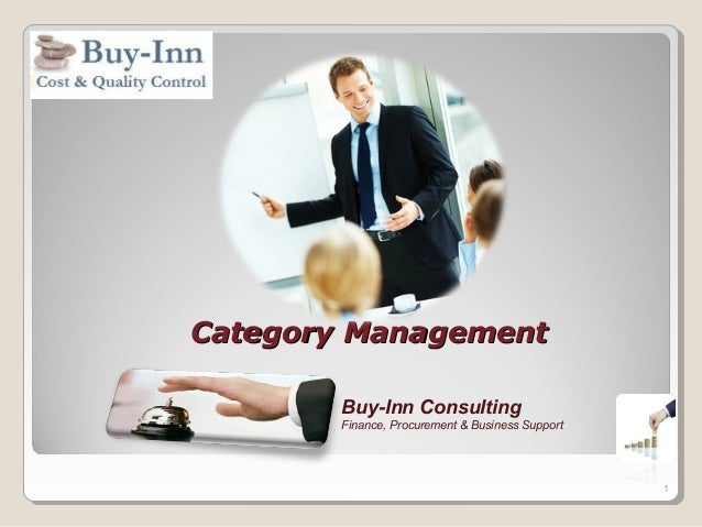 Category ManagementCategory Management Buy-Inn Consulting Finance, Procurement & Business Support 1