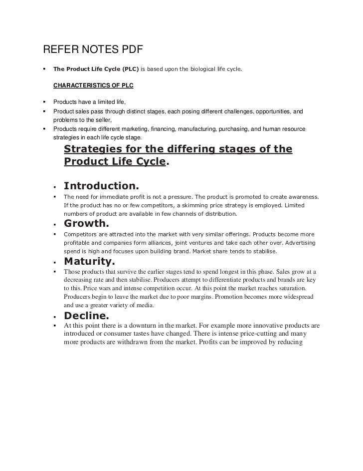 REFER NOTES PDF   The Product Life Cycle (PLC) is based upon the biological life cycle.    CHARACTERISTICS OF PLC   Prod...