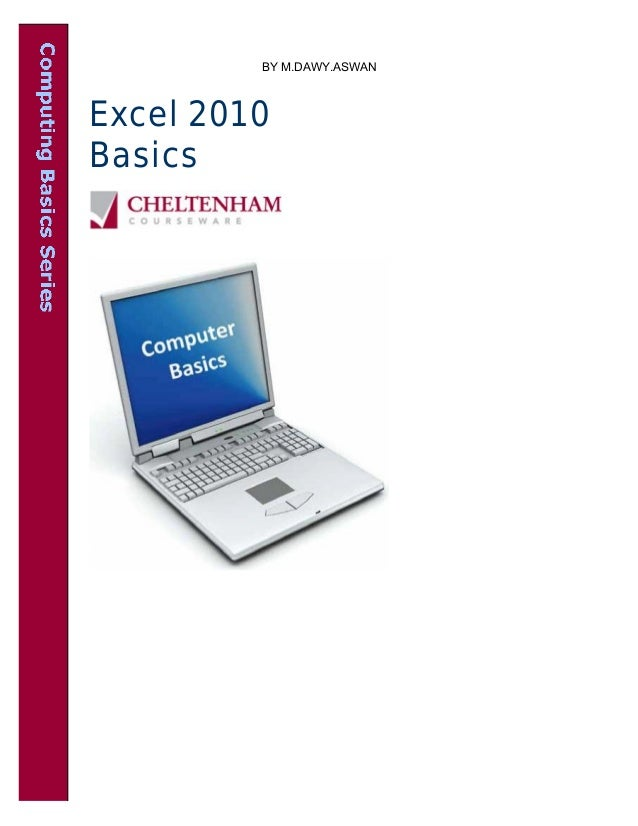 Excel 2010 Basics BY M.DAWY.ASWAN