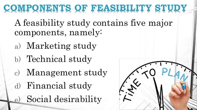 Key components of a good Feasibility Study. - LinkedIn