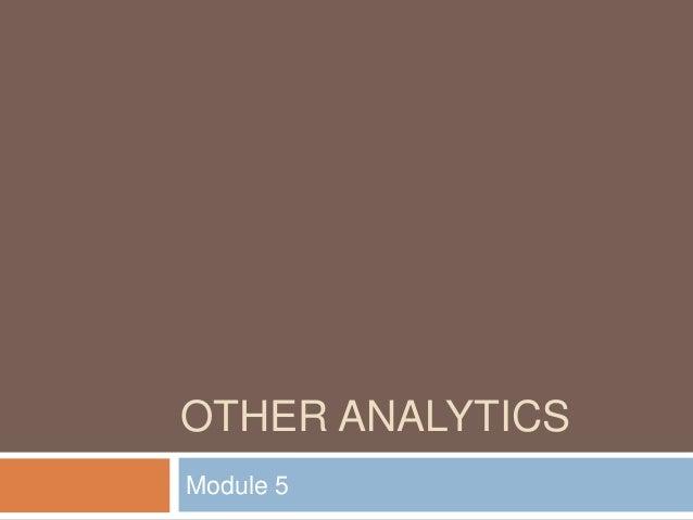 OTHER ANALYTICS Module 5