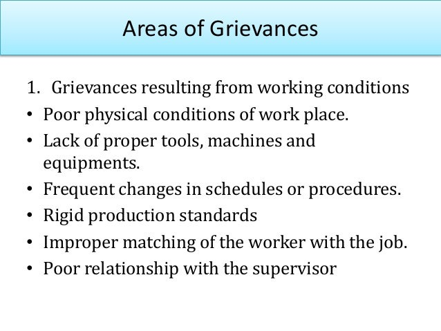 Areas of Grievances 2. Grievances resulting from management policy and practices Poor payment Lack of job security Inad...