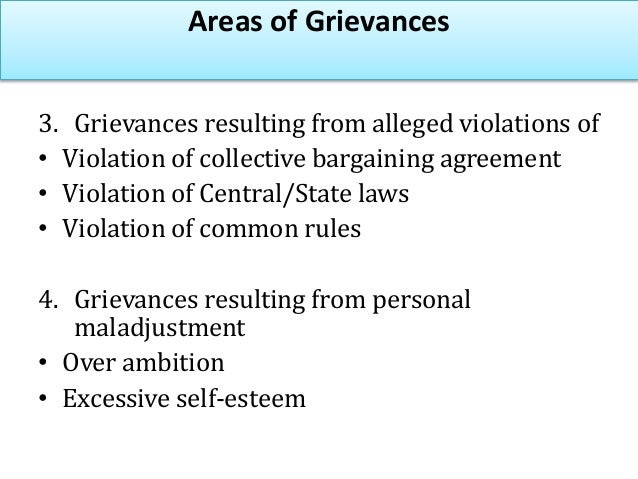 Methods of Identifying Grievances • Observation • Gripe boxes- complaint boxes in the organisation • Open door policy • Ex...