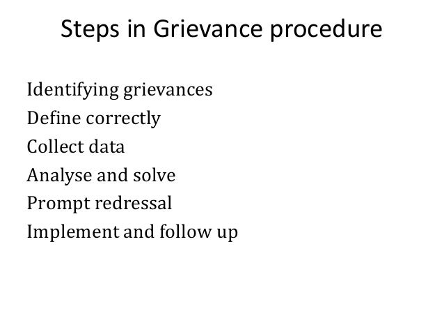 Model grievance procedure Aggrieved Employee Foreman Department Representative Section Head Departmental Representative Gr...
