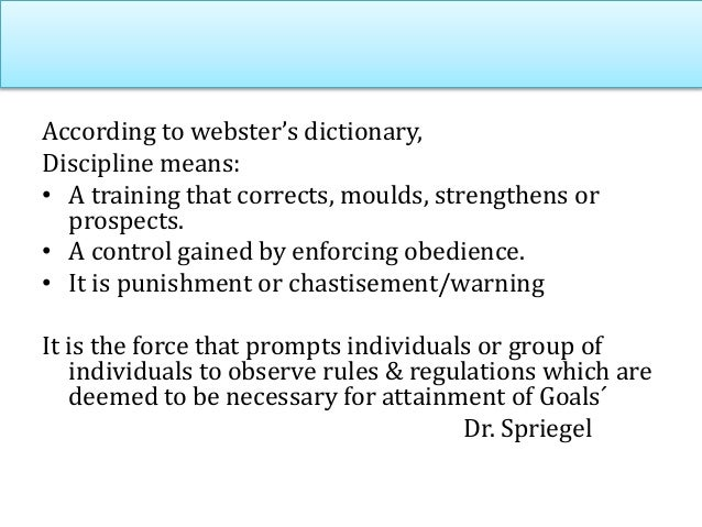 Forms of Discipline Sub title •Employee supports discipline •Adhere to the rules •Employee enjoys greater freedom •Greater...