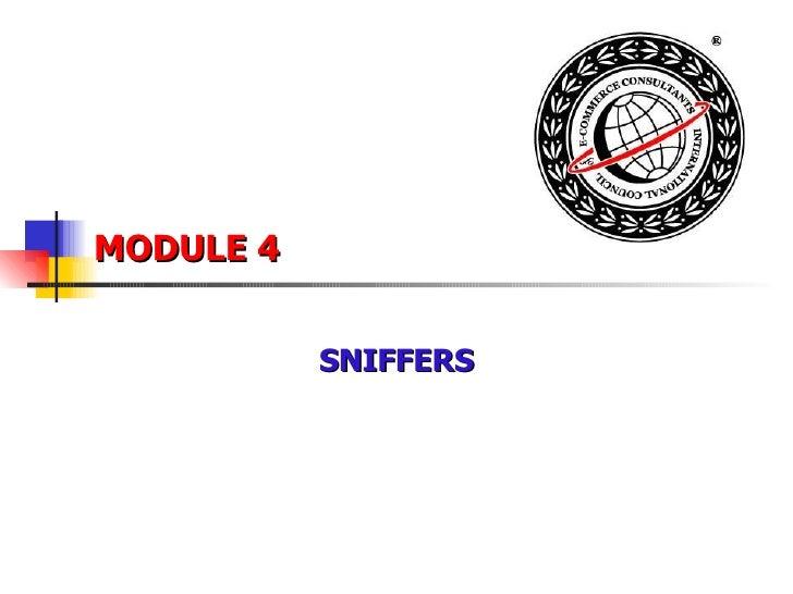 MODULE 4 SNIFFERS