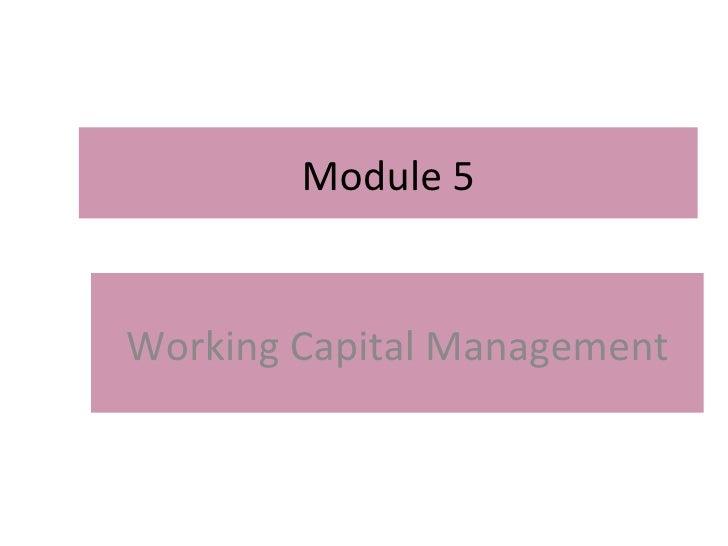 Module 5 Working Capital Management