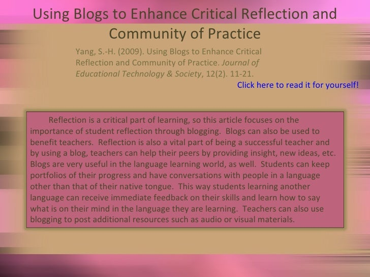 Using Blogs to Enhance Critical Reflection and Community of Practice Yang, S.-H. (2009). Using Blogs to Enhance Critical  ...