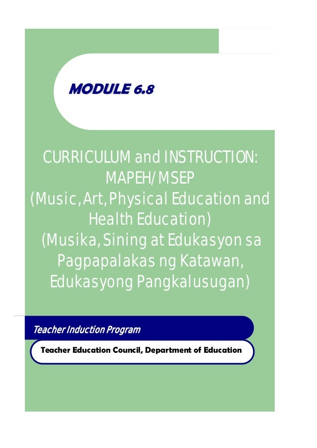 Teacher Induction Program Teacher Education Council, Department of Education MMOODDUULLEE 66..88 CURRICULUM and INSTRUCTIO...