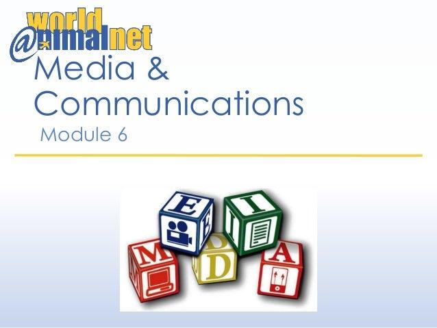 Media & Communications Module 6