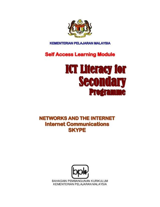 KEMENTERIAN PELAJARAN MALAYSIA Self Access Learning Module           ICT Literacy for                  Secondary          ...