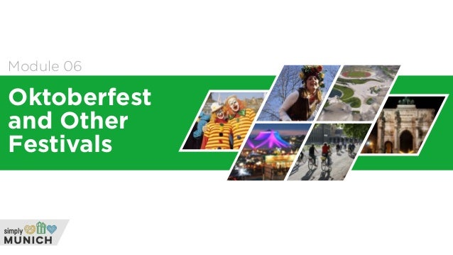 Module 06 Oktoberfest and Other Festivals