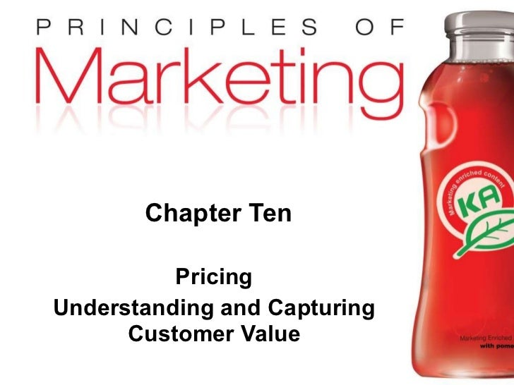Chapter Ten Pricing Understanding and Capturing Customer Value