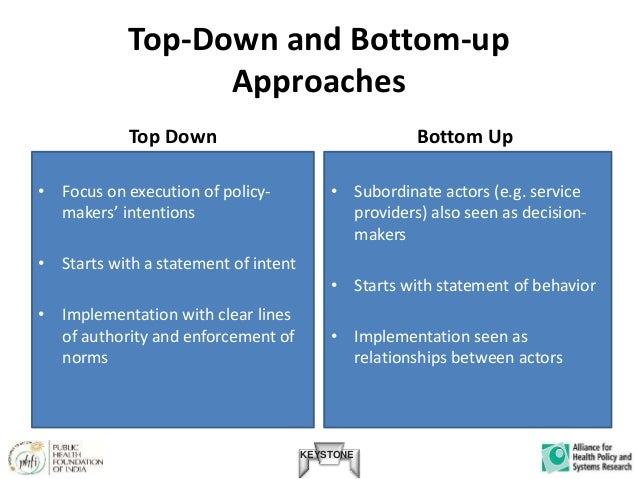 Bottom up policy