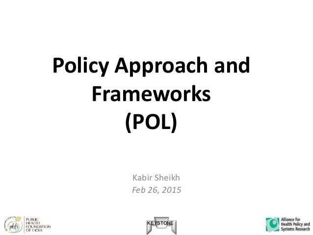 KEYSTONE / Module 6 / Slideshow 2 / Policy Approach and