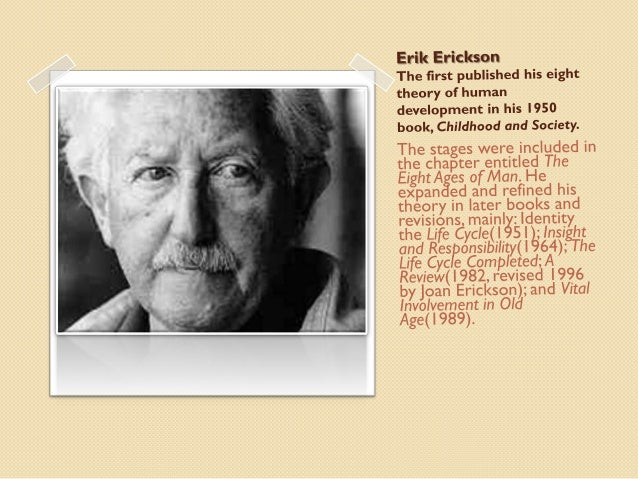 an introduction and an analysis of eriksons psychosocial stages Sexes, psychosocial development is related to well-being black men seem to   (see appendix) item analyses of the erikson subscales were performed on the  combined  conclusion will be based on a statistical artifact the results for white .