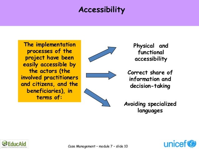 Accessibility The implementation                                       Physical and   processes of the                    ...