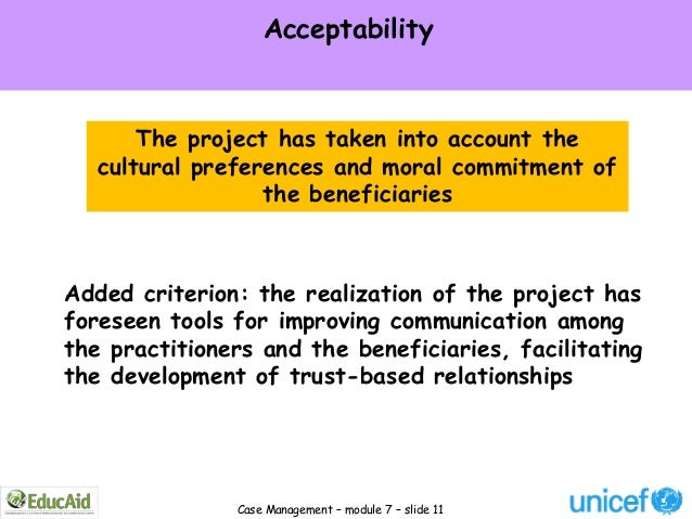 Acceptability       The project has taken into account the   cultural preferences and moral commitment of                 ...