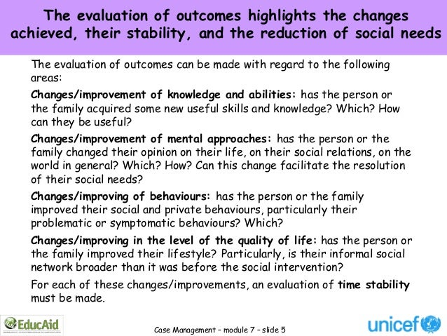 The evaluation of outcomes highlights the changesachieved, their stability, and the reduction of social needs  The evaluat...