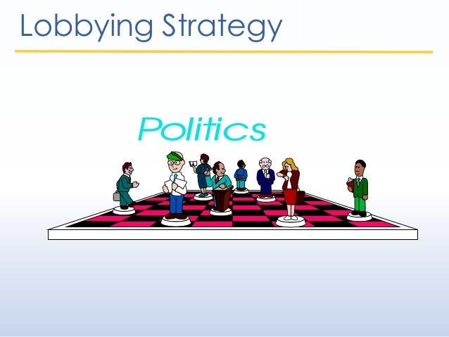Lobbying Strategy