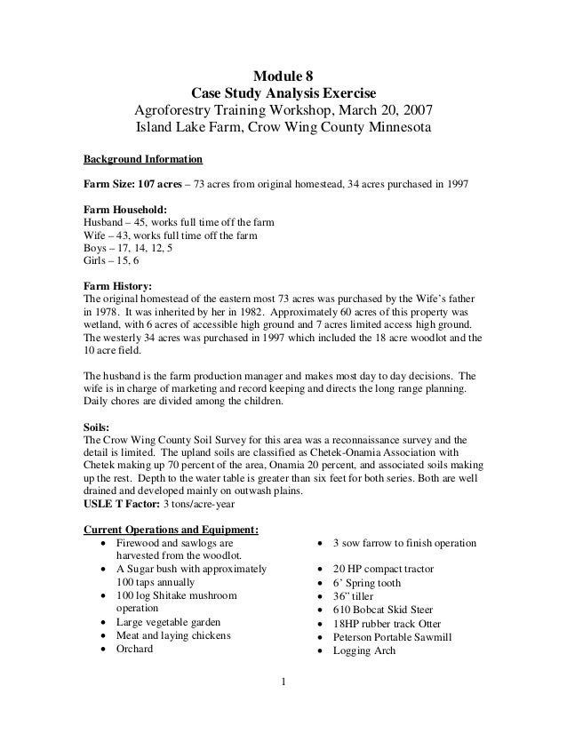 1 Module 8 Case Study Analysis Exercise Agroforestry Training Workshop, March 20, 2007 Island Lake Farm, Crow Wing County ...
