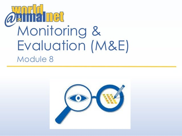 Monitoring & Evaluation (M&E) Module 8