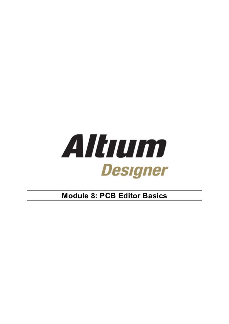 Module 8: PCB Editor Basics