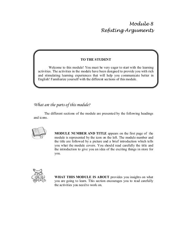 Module 8 Refuting Arguments What are the parts of this module? The different sections of the module are presented by the f...