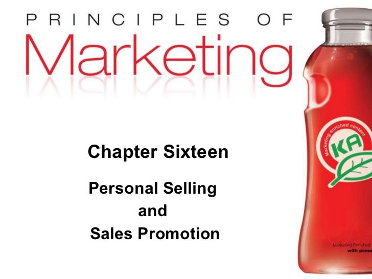 Chapter Sixteen Personal Selling  and  Sales Promotion