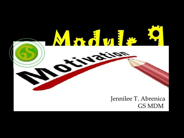 Module 9    Jennilee T. Abrenica              GS MDM
