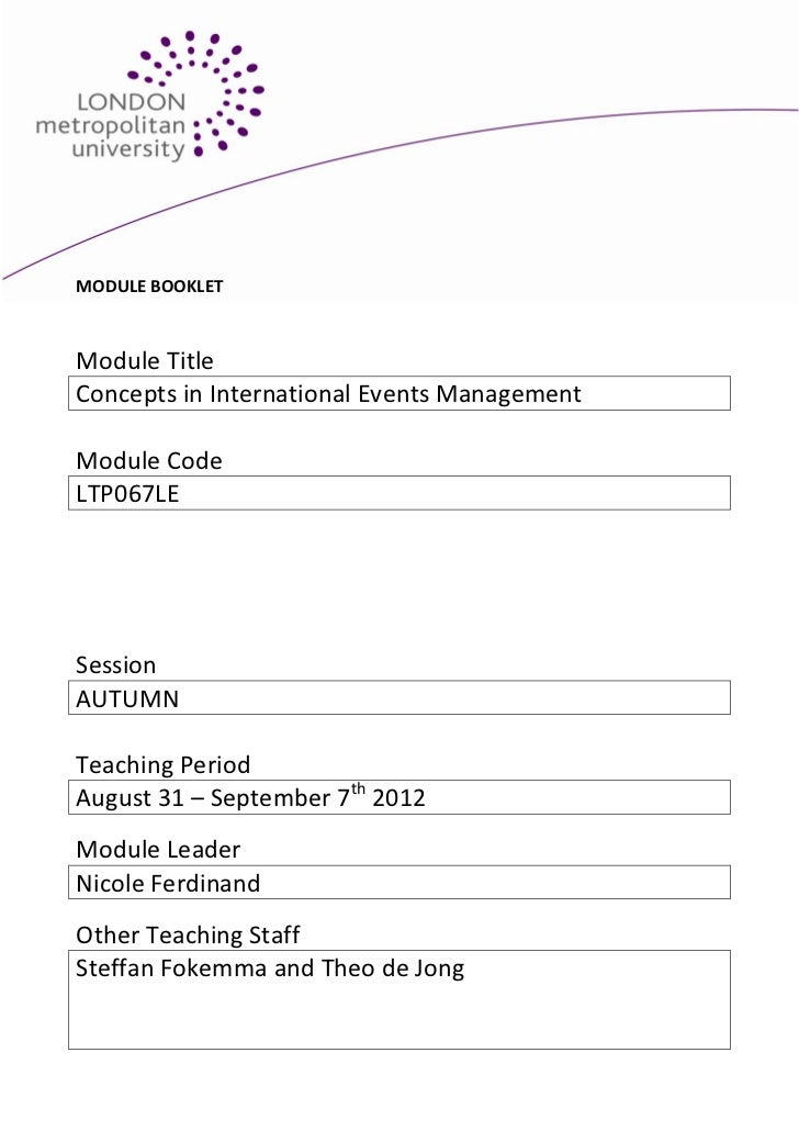 MODULE BOOKLETModule TitleConcepts in International Events ManagementModule CodeLTP067LESessionAUTUMNTeaching PeriodAugust...