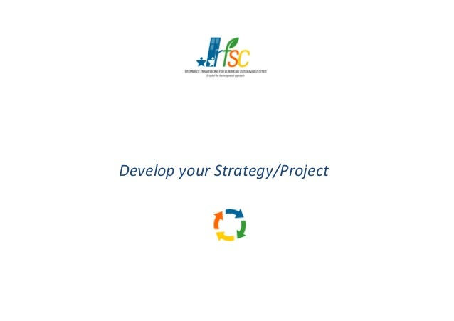 Develop your Strategy/ProjectDevelop your Strategy/Project