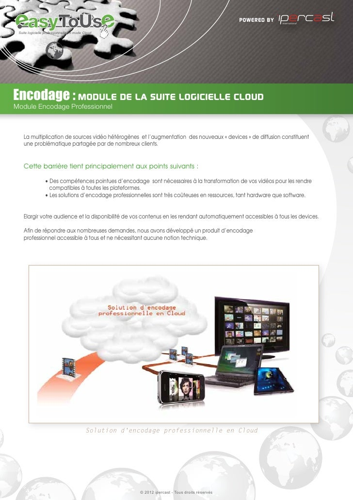 powered by   international Suite logicielle professionnelle en mode CloudEncodage : module de la suite logicielle cloudMod...