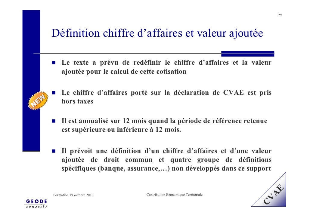 29     Définition chiffre d'affaires et valeur ajoutée       Le texte a prévu de redéfinir le chiffre d'affaires et la val...