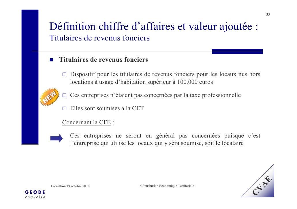 35    Définition chiffre d'affaires et valeur ajoutée : Titulaires de revenus fonciers       Titulaires de revenus foncier...