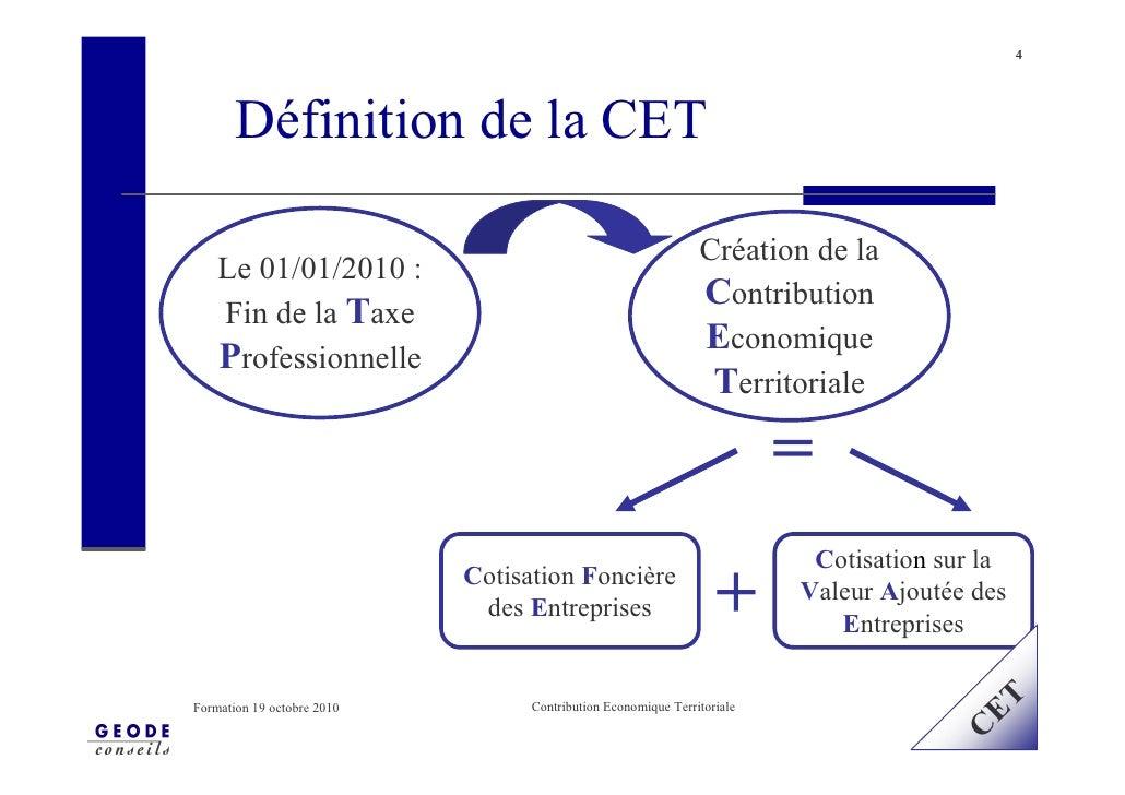 4            Définition de la CET                                                                 Création de la     Le 01...