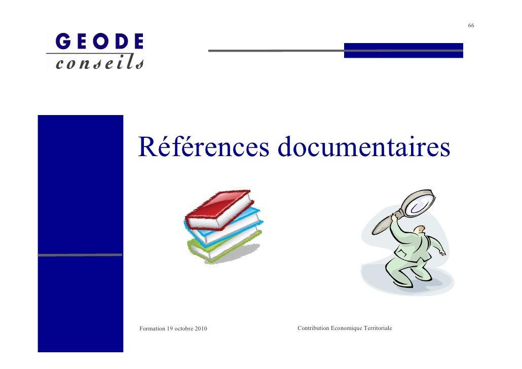 66     Références documentaires     Formation 19 octobre 2010   Contribution Economique Territoriale