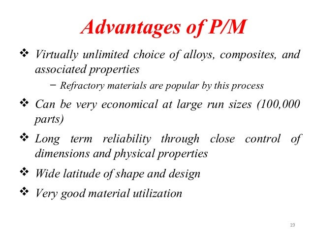 Powder metallurgy module iii 19 advantages of fandeluxe Gallery