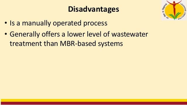 7. ___________ use a batch approach in which secondary sewage treatment occurs in a single tank. 8. MBBRs biologically tre...