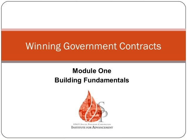 Winning Government Contracts Module One Building Fundamentals