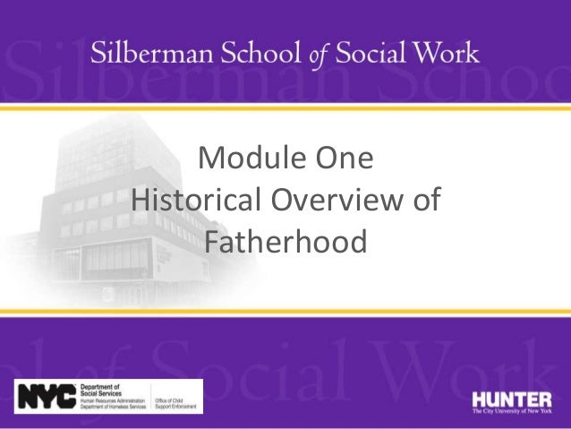 Module One Historical Overview of Fatherhood