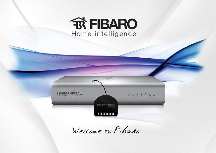 Home intelligenceWelcome to Fibaro