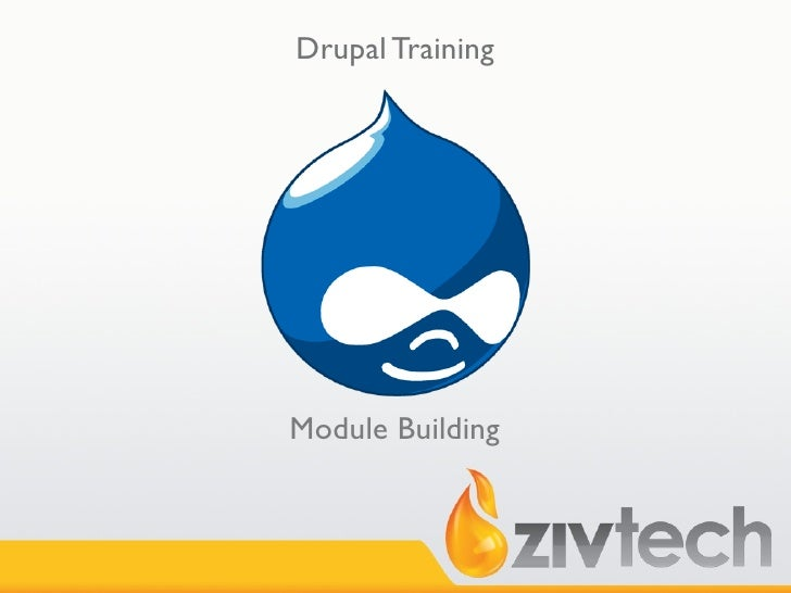 Drupal Training     Module Building