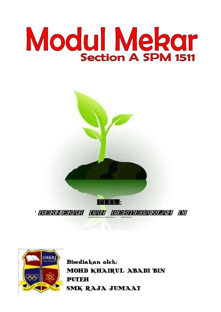 Tema:' Bermekar dan Bertebarlah di           Ujana RJ'      Disediakan oleh:      MOHD KHAIRUL ABADI BIN      PUTEH      S...