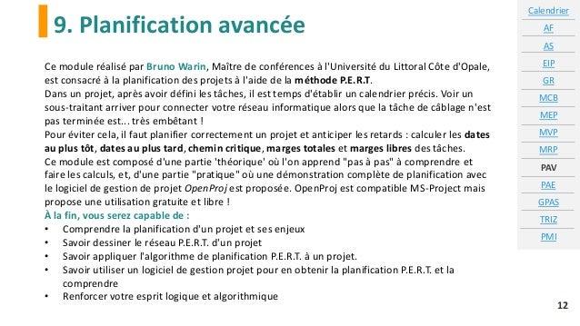 9. Planification avancée 12 Ce module réalisé par Bruno Warin, Maître de conférences à l'Université du Littoral Côte d'Opa...